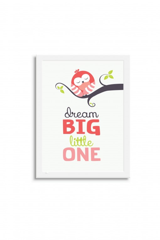 Poster with frame Dream Big Little One