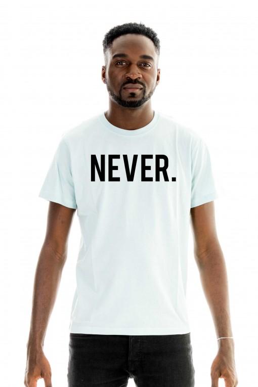 T-shirt NEVER.