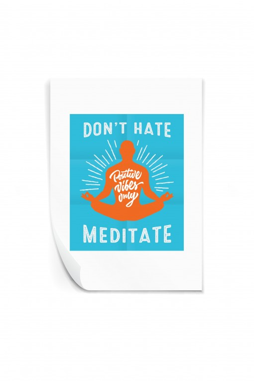 Reusable sticker Don't hate meditate