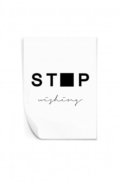 Reusable sticker Stop Wishing