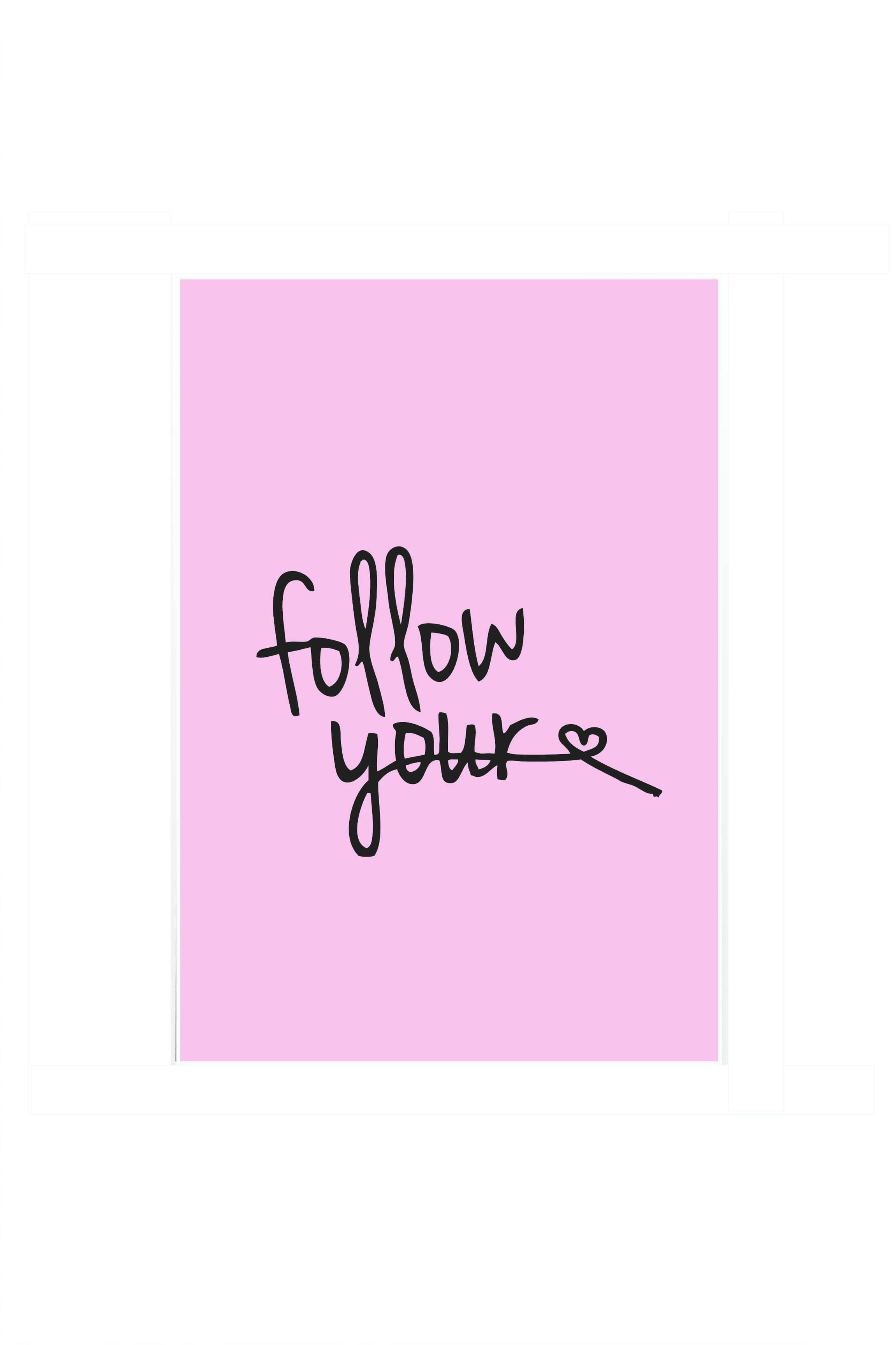 Poster follow your heart quotes popular themes designs more views thecheapjerseys Image collections