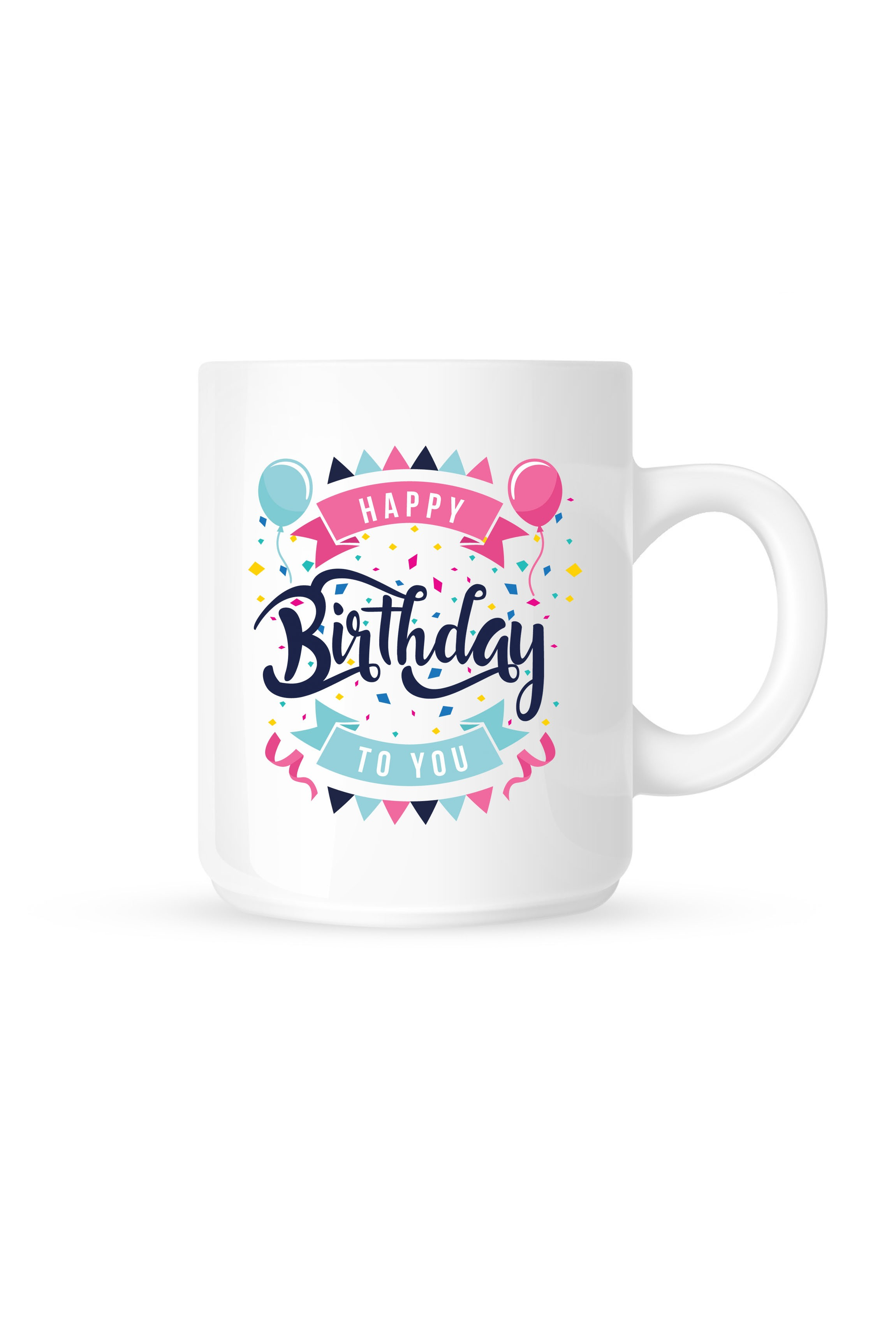 Mug Happy Birthday To You