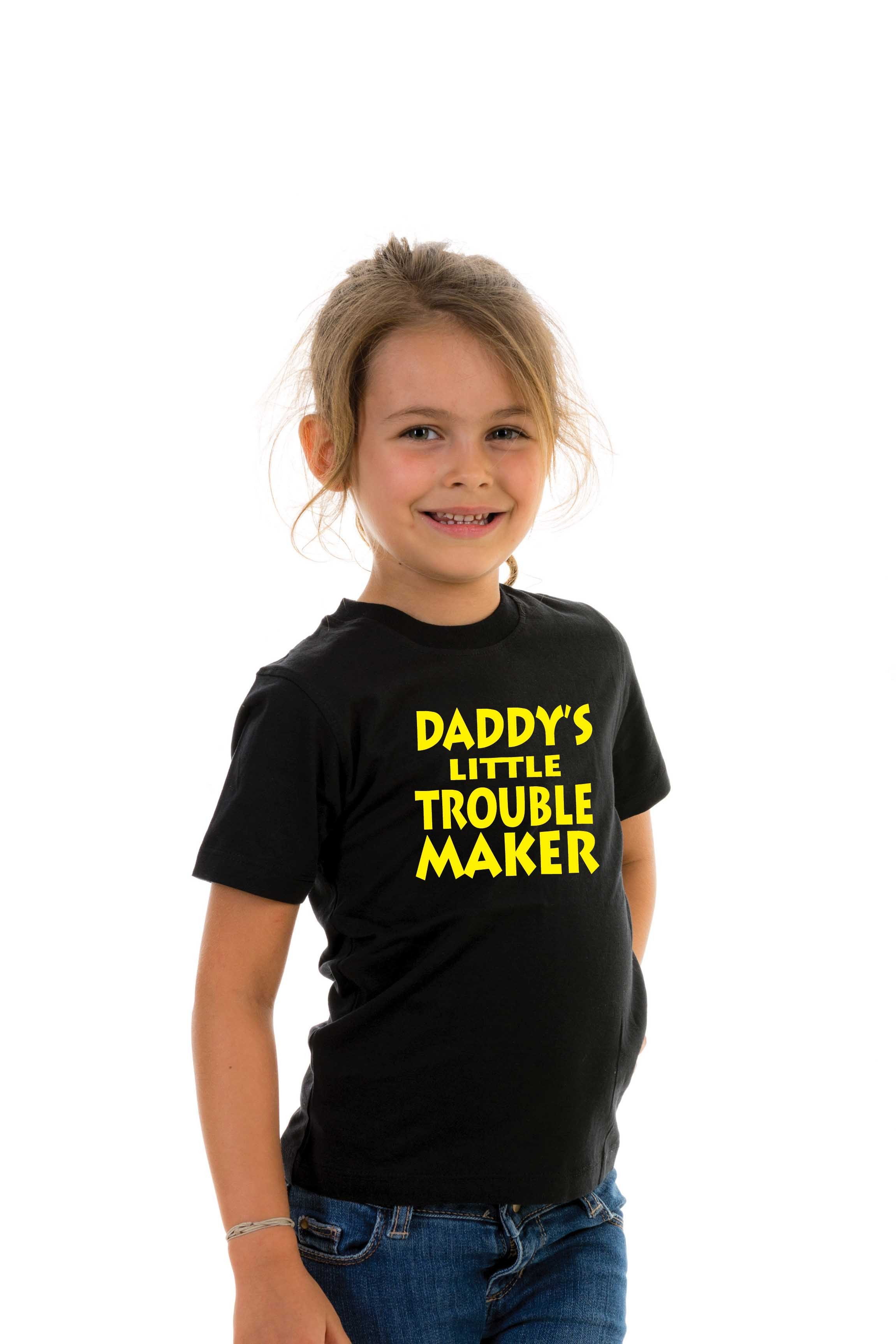 T Shirt Kid Daddy S Little Trouble Maker Family Designs