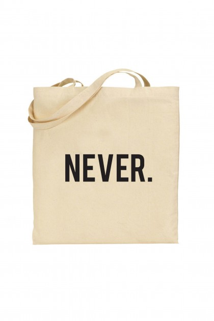 Tote bag NEVER.