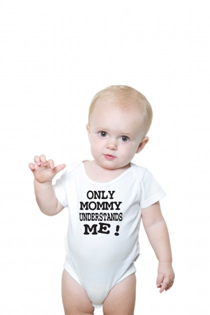 Baby romper Only Mommy understands me !