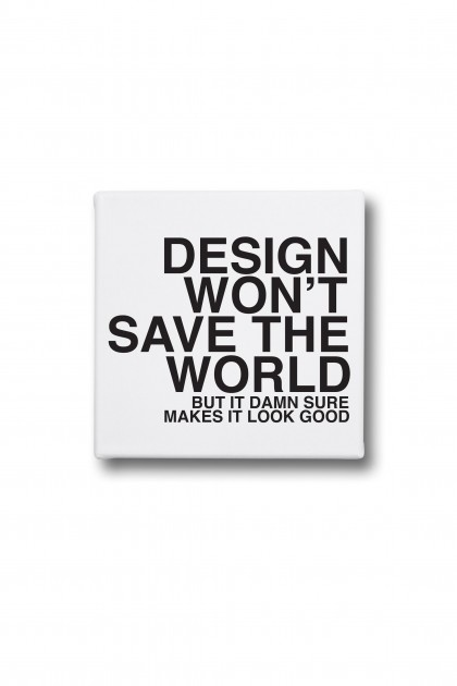 Canvas Design Won't Save The World