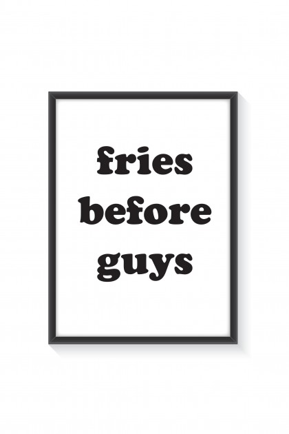 Poster with frame Fries Before Guys