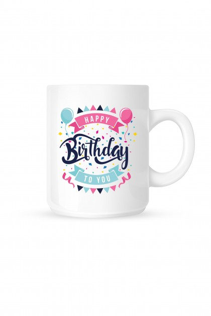 Mug Happy Birthday to You