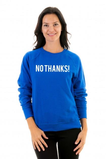 Sweatshirt NO THANKS !