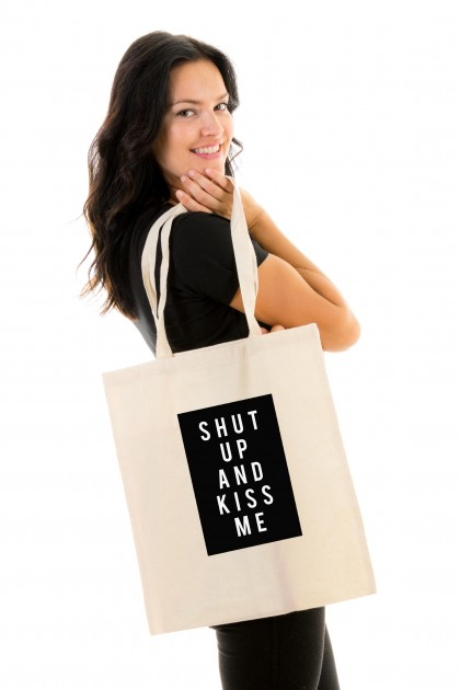 Tote bag Shut Up And Kiss Me