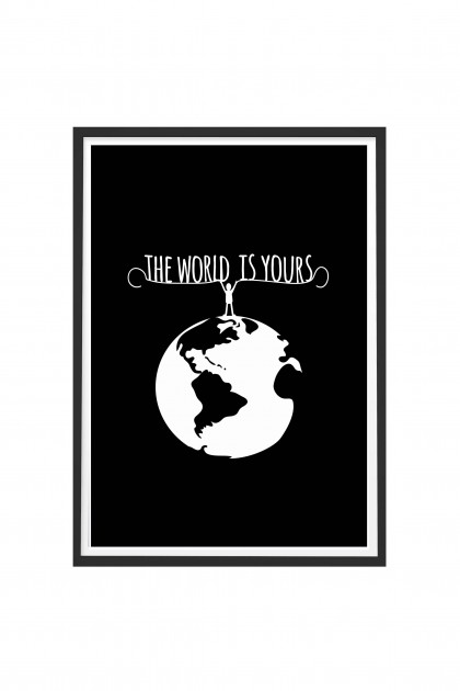 Poster The World Is Yours