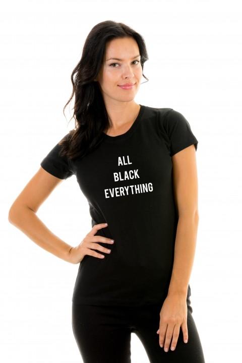 T-shirt ALL BLACK EVERYTHING
