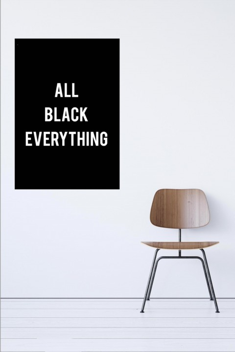 Poster ALL BLACK EVERYTHING
