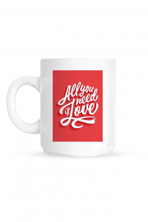 Mug All You Need is Love