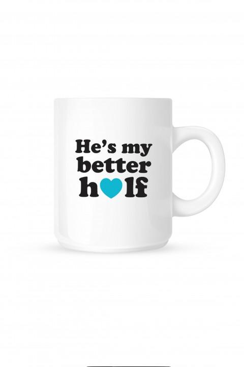 Mug He's My Better Half