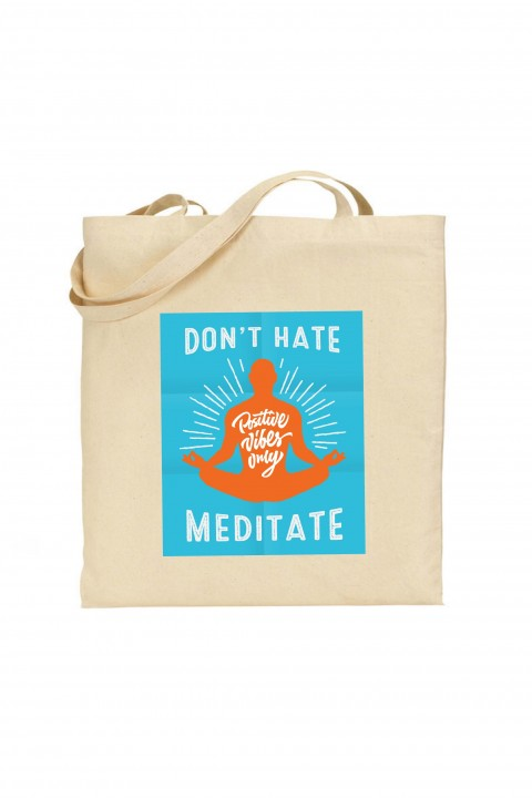 Tote bag Don't hate meditate