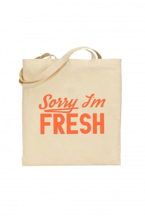 Tote bag Sorry I'm Fresh