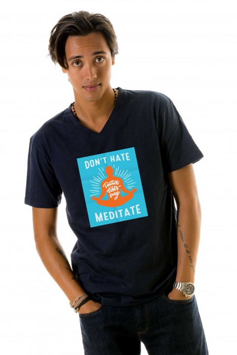 T-shirt Don't hate meditate