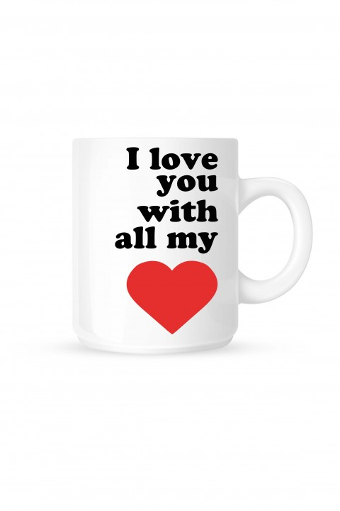Mug I love you with all my heart
