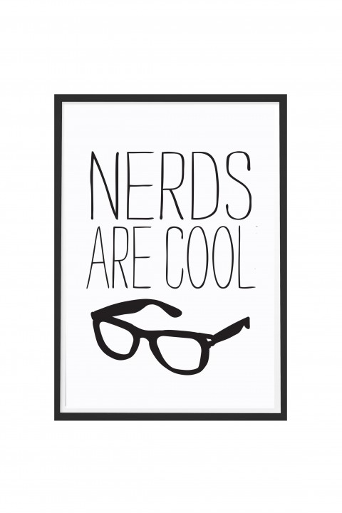 Poster with frame Nerds Are Cool