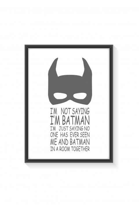 Poster with frame I'm Batman