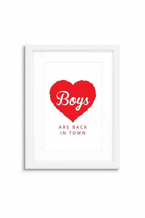 Poster with frame Boys Are Back In Town