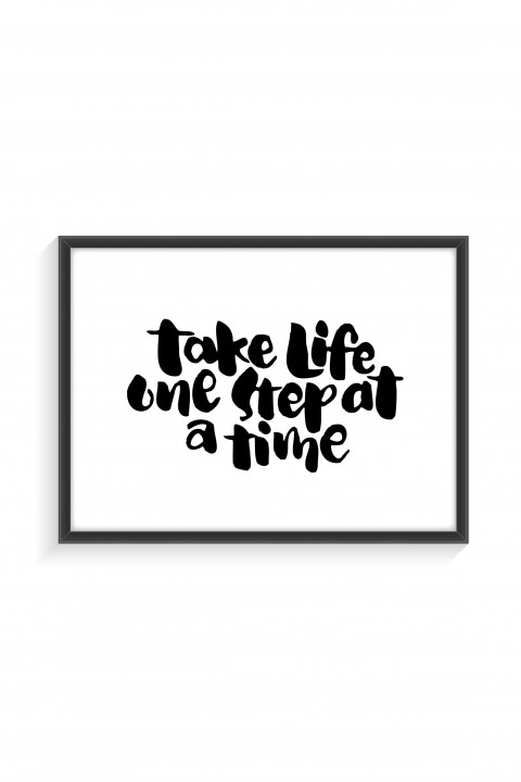 Poster with frame Take Life One Step At a Time
