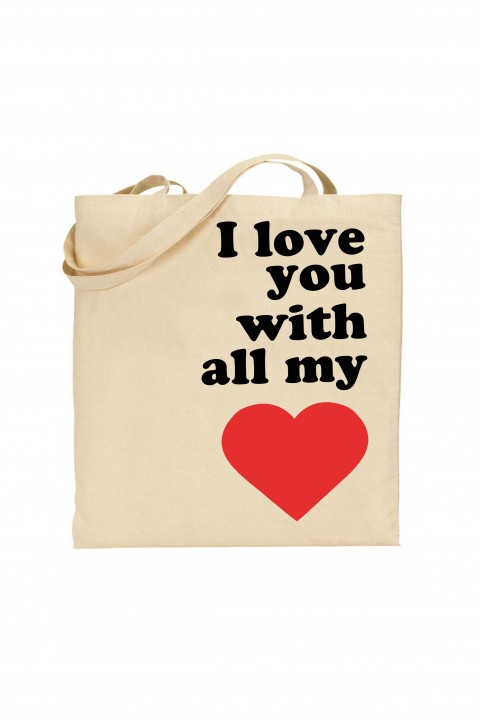 Tote bag I love you with all my heart